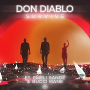 DON DIABLO: Survive (feat. Emeli Sandé & Gucci Mane)