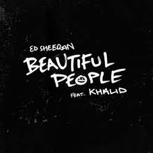 ED SHEERAN: Beautiful People (feat. Khalid)