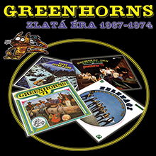 GREENHORNS: Zlatá éra 1967 - 1974