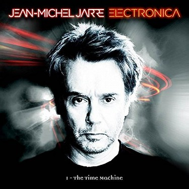 JEAN MICHEL JARRE: Electronica (1-The Time Machine)