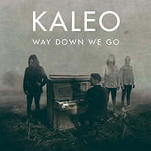 KALEO: Way Down We Go