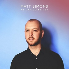 MATT SIMONS: We Can Do Better