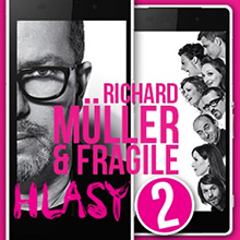 MÜLLER RICHARD & FRAGILE: Hlasy 2