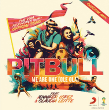 PITBULL & JENNIFER LOPEZ & CLAUDIA LEITTE: We Are One (Ole Ola) [The Official 2014 FIFA World