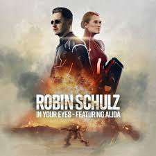 ROBIN SCHULZ & ALIDA: In Your Eyes