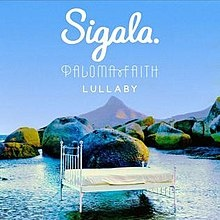 SIGALA & PALOMA FAITH: Lullaby