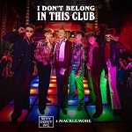 WHY DON'T WE: I Don't Belong in This Club (feat. Macklemore)